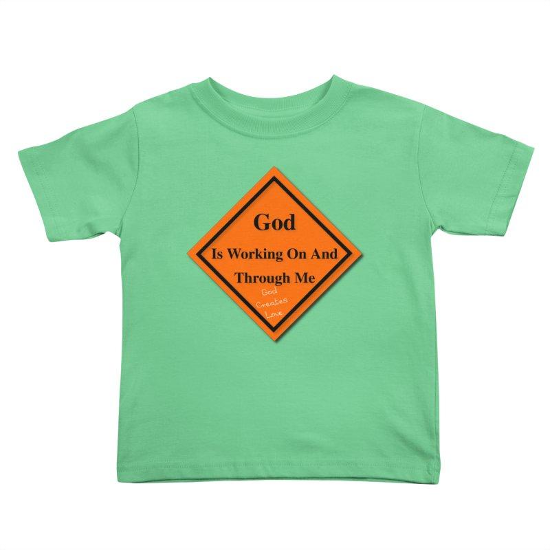 God Is Working Kids Toddler T-Shirt by #woctxphotog's Artist Shop