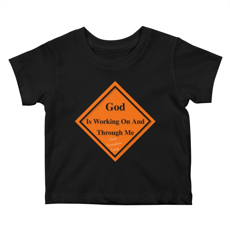 God Is Working Kids Baby T-Shirt by #woctxphotog's Artist Shop
