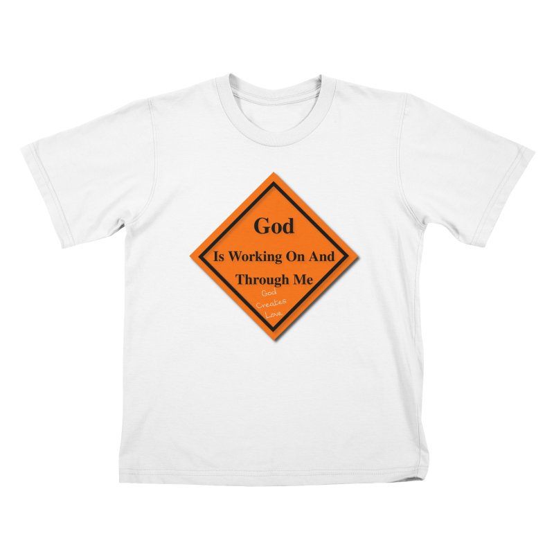 God Is Working Kids T-Shirt by #woctxphotog's Artist Shop