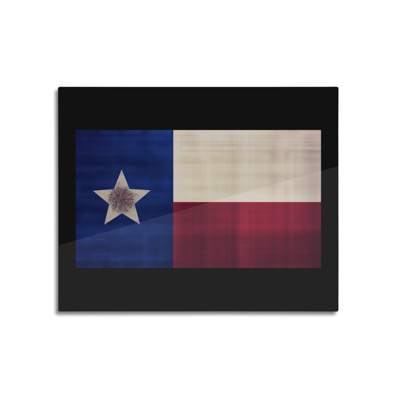 Flag of Texas Home Mounted Aluminum Print by #woctxphotog's Artist Shop