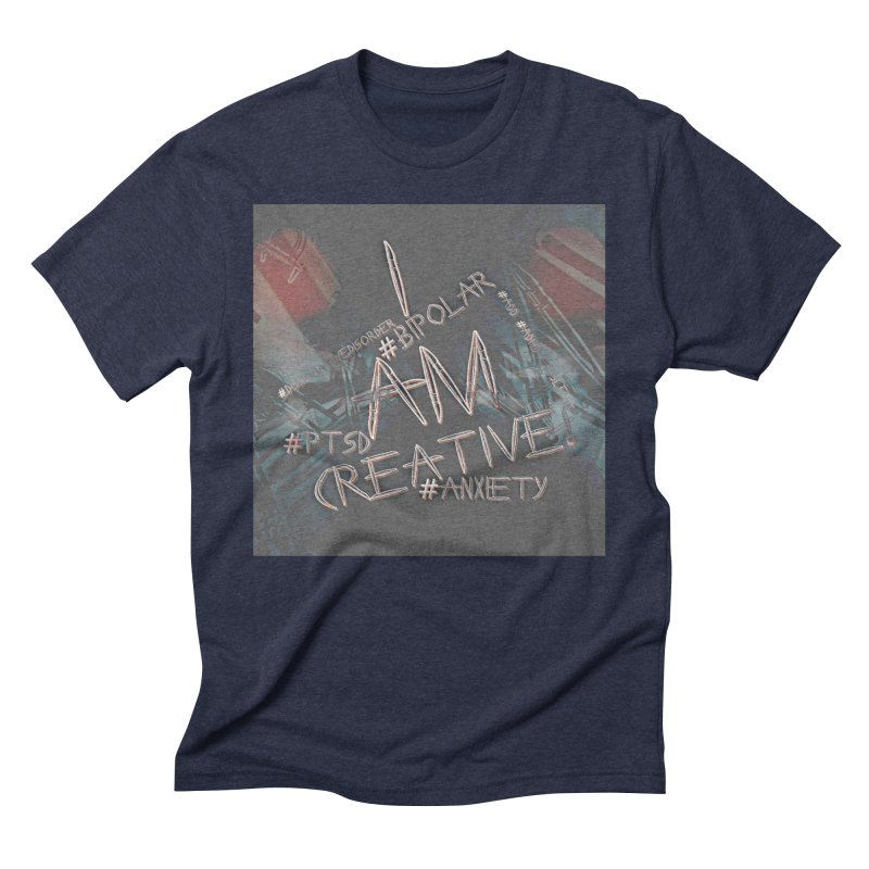 I Am Creative Men's Triblend T-Shirt by #woctxphotog's Artist Shop
