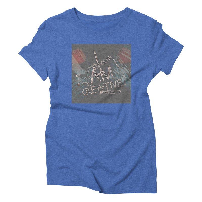 I Am Creative Women's Triblend T-Shirt by #woctxphotog's Artist Shop