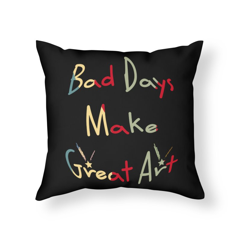 Bad Days Home Throw Pillow by #woctxphotog's Artist Shop