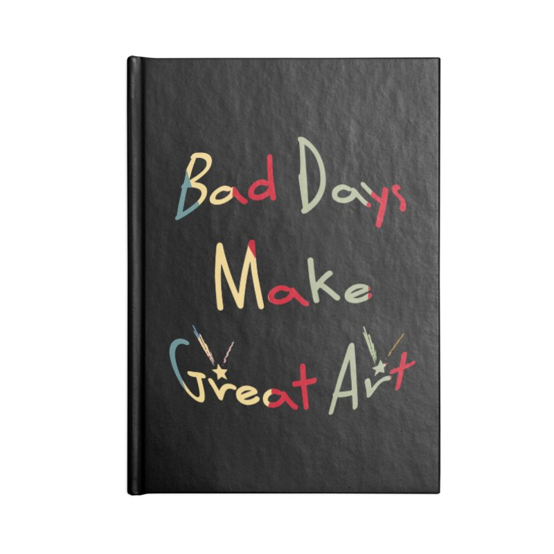 Bad Days Accessories Lined Journal Notebook by #woctxphotog's Artist Shop