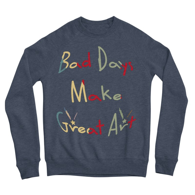 Bad Days Men's Sponge Fleece Sweatshirt by #woctxphotog's Artist Shop