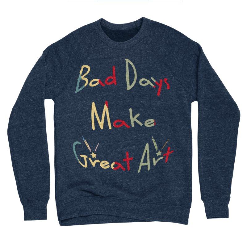 Bad Days Men's Sponge Fleece Sweatshirt by #woctxphotog's Artist Shop