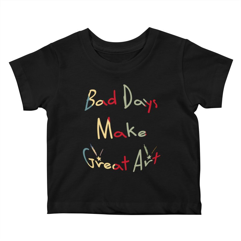Bad Days Kids Baby T-Shirt by #woctxphotog's Artist Shop