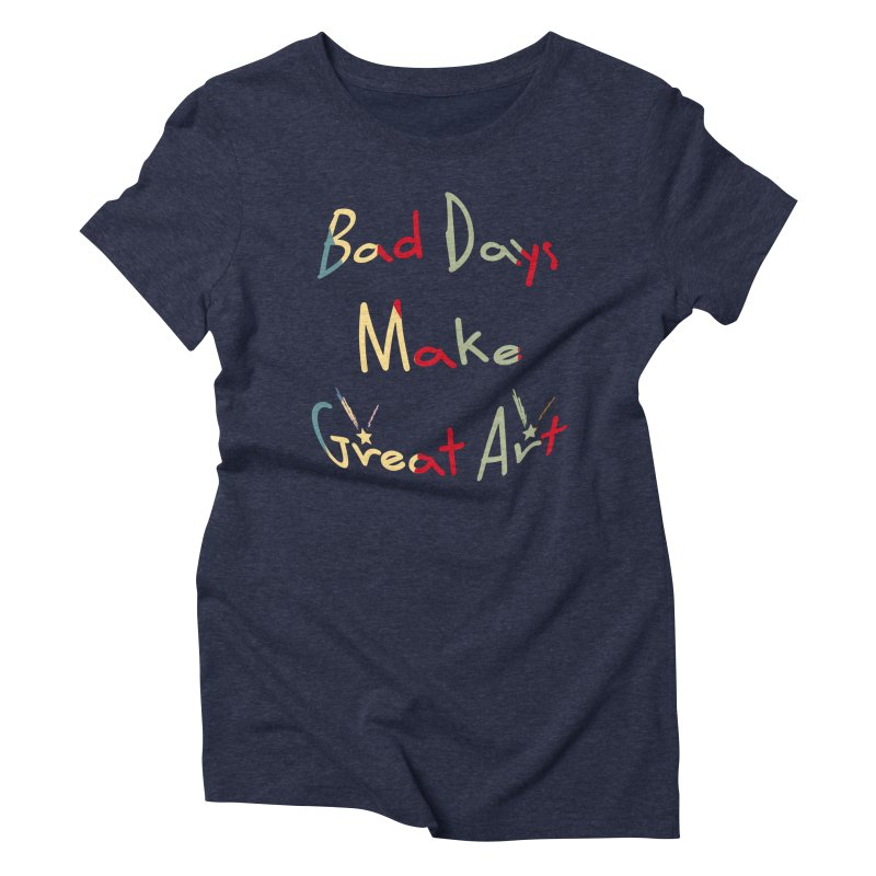 Bad Days Women's Triblend T-Shirt by #woctxphotog's Artist Shop