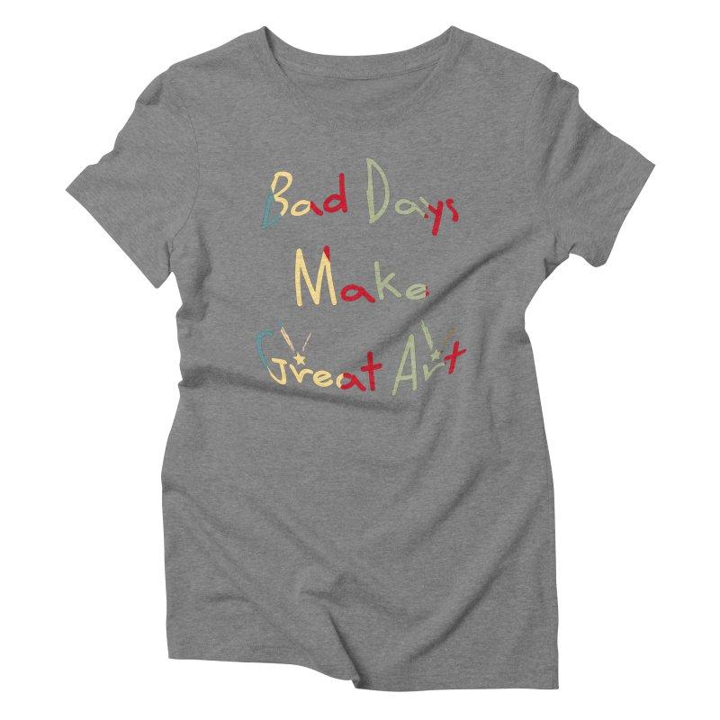 Bad Days Women's Triblend T-Shirt by #woctxphotog's Artist Shop