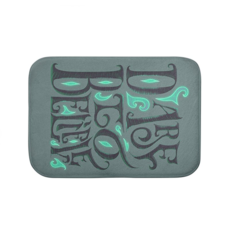 Dare To Believe Home Bath Mat by Wolf Bite Shop