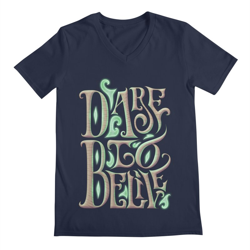 Dare To Belive Men's V-Neck by Wolf Bite Shop