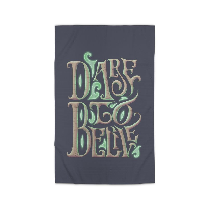 Dare To Belive Home Rug by Wolf Bite Shop