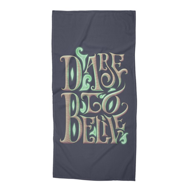 Dare To Belive Accessories Beach Towel by Wolf Bite Shop