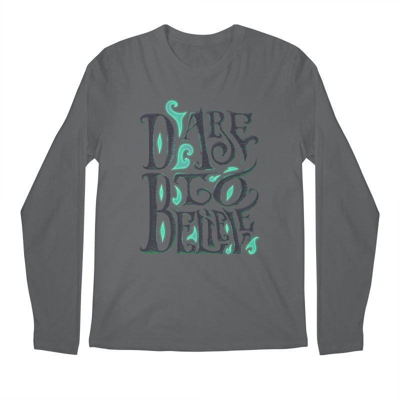 Dare To Believe Men's Longsleeve T-Shirt by Wolf Bite Shop