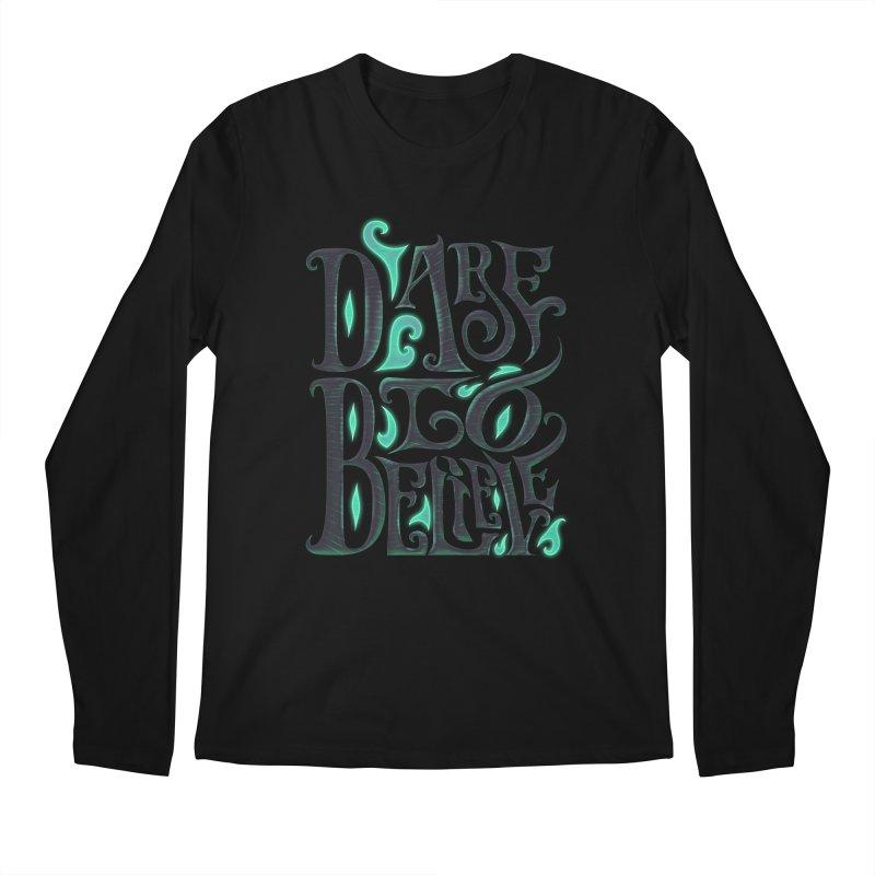 Dare To Believe Men's Regular Longsleeve T-Shirt by Wolf Bite Shop