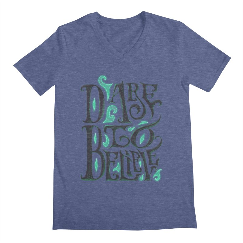 Dare To Believe Men's V-Neck by Wolf Bite Shop