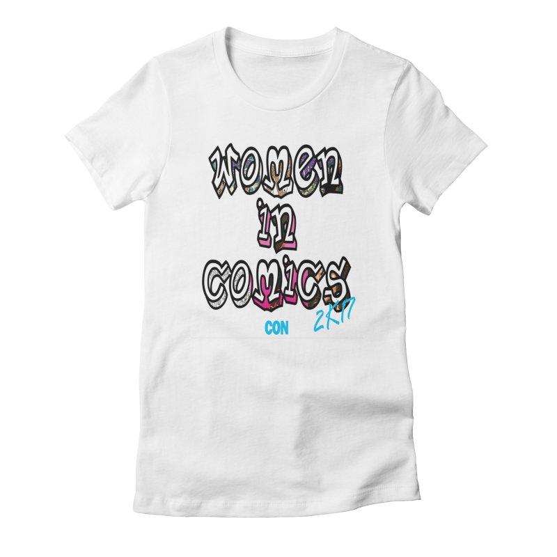 WinC Con 2017 Women's Fitted T-Shirt by womenincomicsnyc's Artist Shop