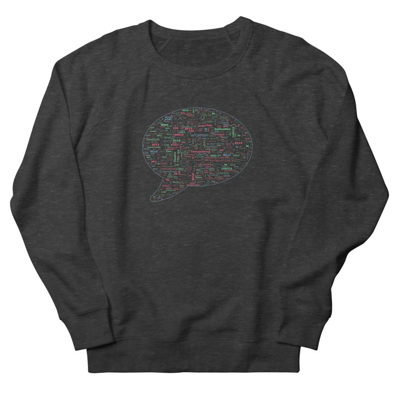 WinC Con 2018 Blue Women's French Terry Sweatshirt by Women in Comics Collective Artist Shop