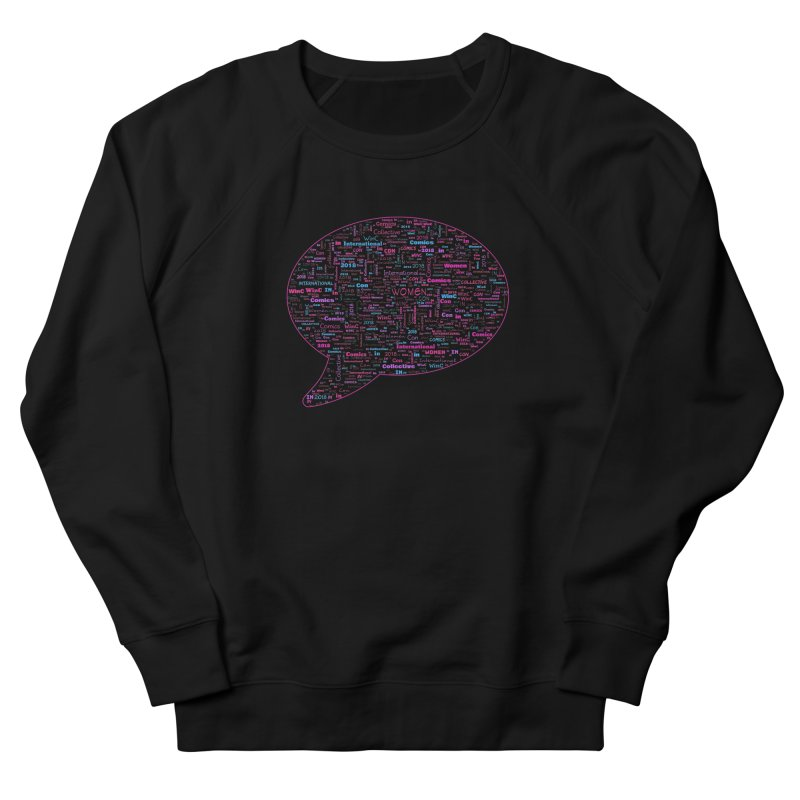 WinC Con 2018 Pink Women's French Terry Sweatshirt by Women in Comics Collective Artist Shop