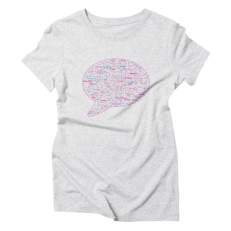 WinC Con 2018 Pink Women's Triblend T-Shirt by Women in Comics Collective Artist Shop