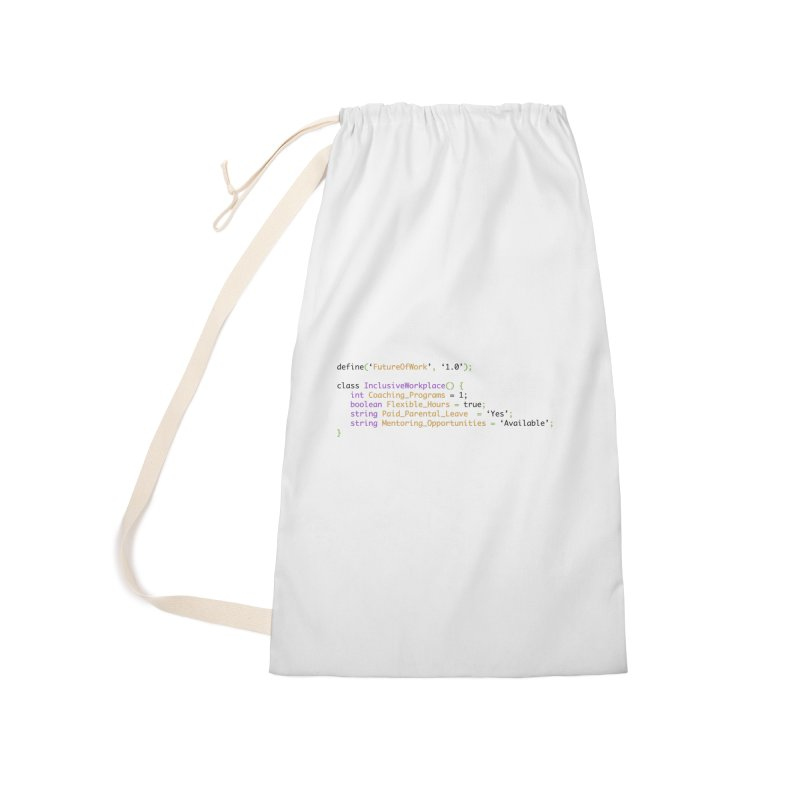 Future of work and inclusive workplace Accessories Laundry Bag Bag by Women in Technology Online Store