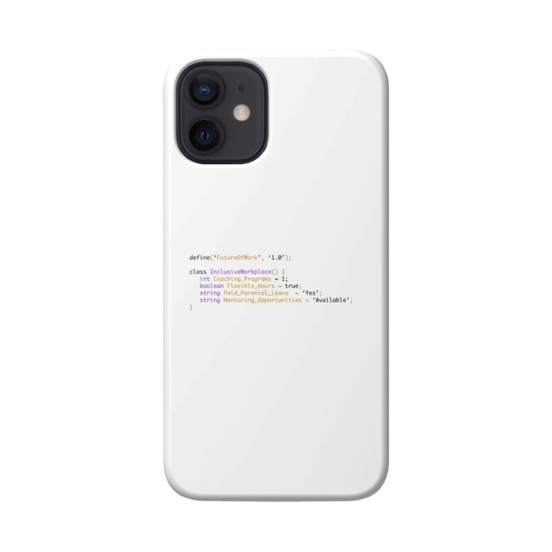 Future of work and inclusive workplace Accessories Phone Case by Women in Technology Online Store
