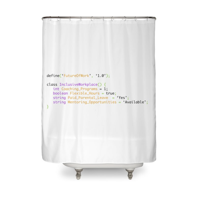 Future of work and inclusive workplace Home Shower Curtain by Women in Technology Online Store