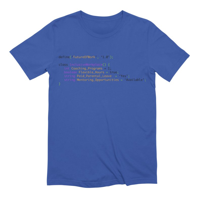 Future of work and inclusive workplace Men's Extra Soft T-Shirt by Women in Technology Online Store