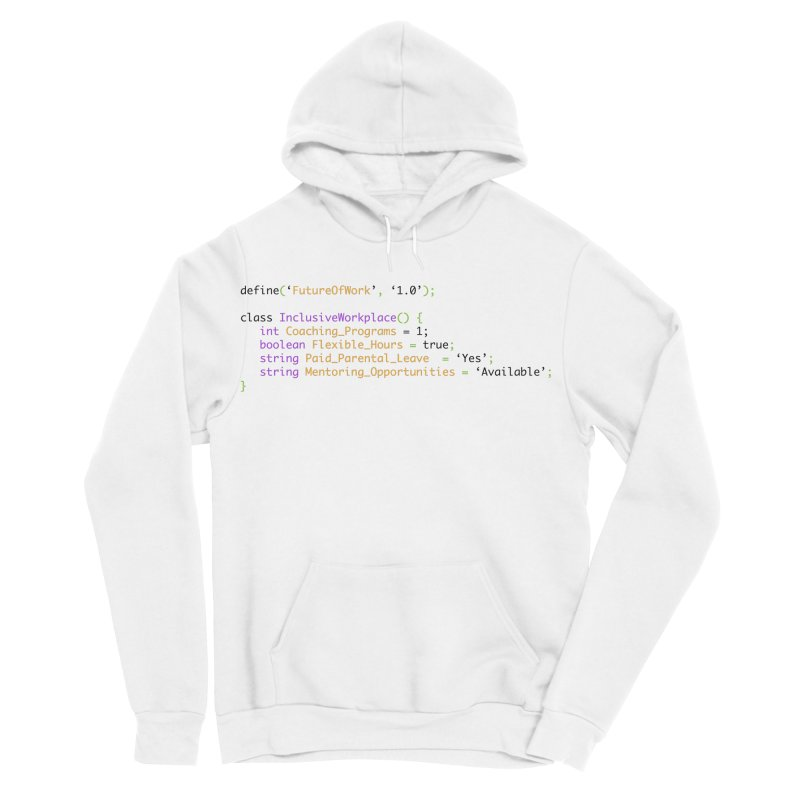 Future of work and inclusive workplace Women's Sponge Fleece Pullover Hoody by Women in Technology Online Store