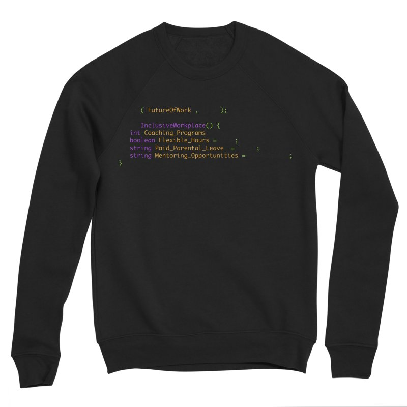 Future of work and inclusive workplace Men's Sweatshirt by Women in Technology Online Store