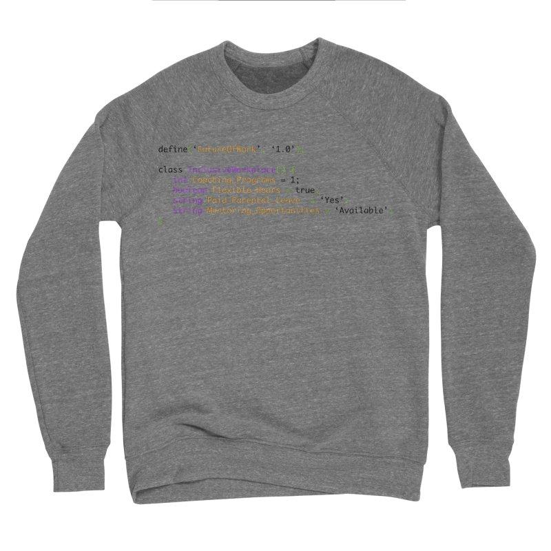 Future of work and inclusive workplace Women's Sponge Fleece Sweatshirt by Women in Technology Online Store