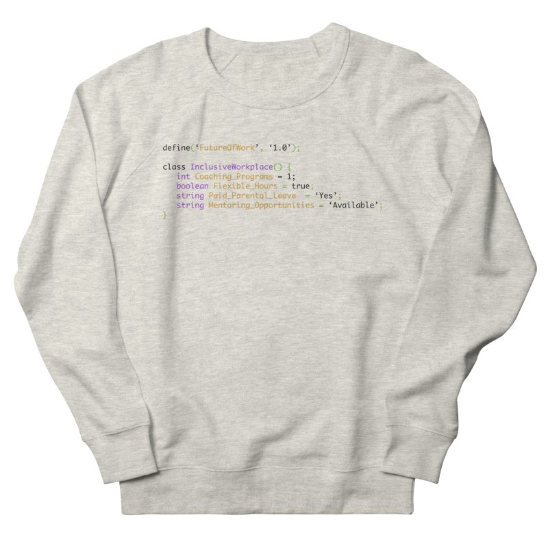 Future of work and inclusive workplace Women's French Terry Sweatshirt by Women in Technology Online Store
