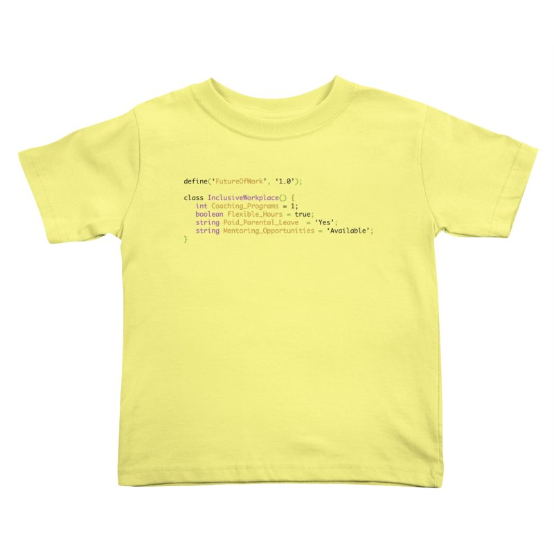 Future of work and inclusive workplace Kids Toddler T-Shirt by Women in Technology Online Store