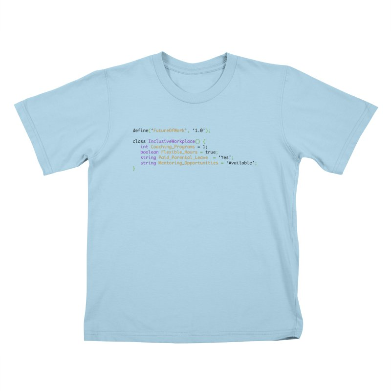 Future of work and inclusive workplace Kids T-Shirt by Women in Technology Online Store