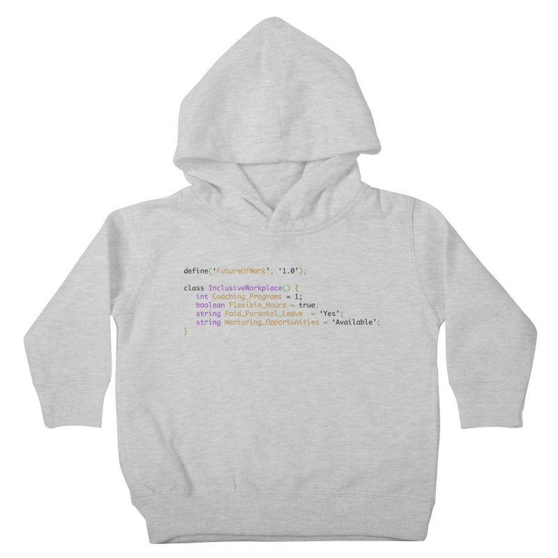 Future of work and inclusive workplace Kids Toddler Pullover Hoody by Women in Technology Online Store
