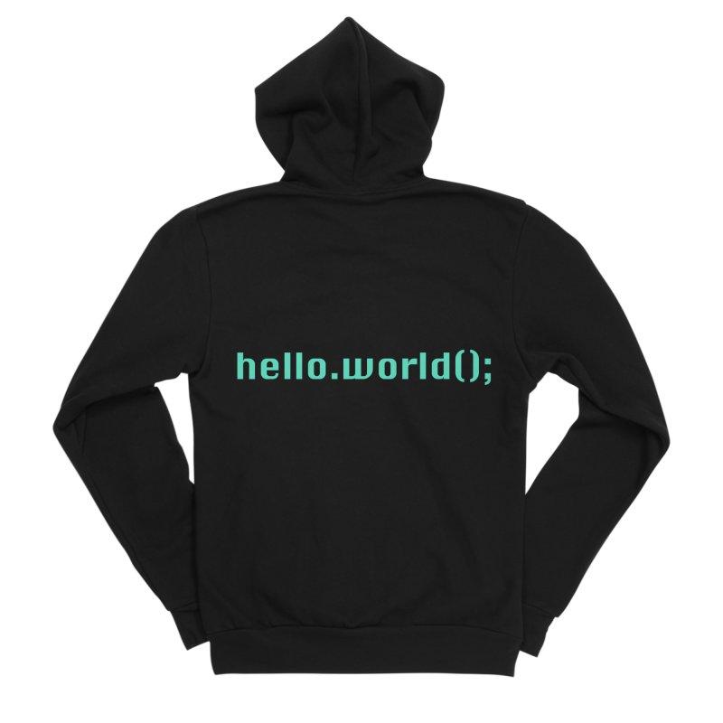 You had me at hello.world(); Women's Sponge Fleece Zip-Up Hoody by Women in Technology Online Store