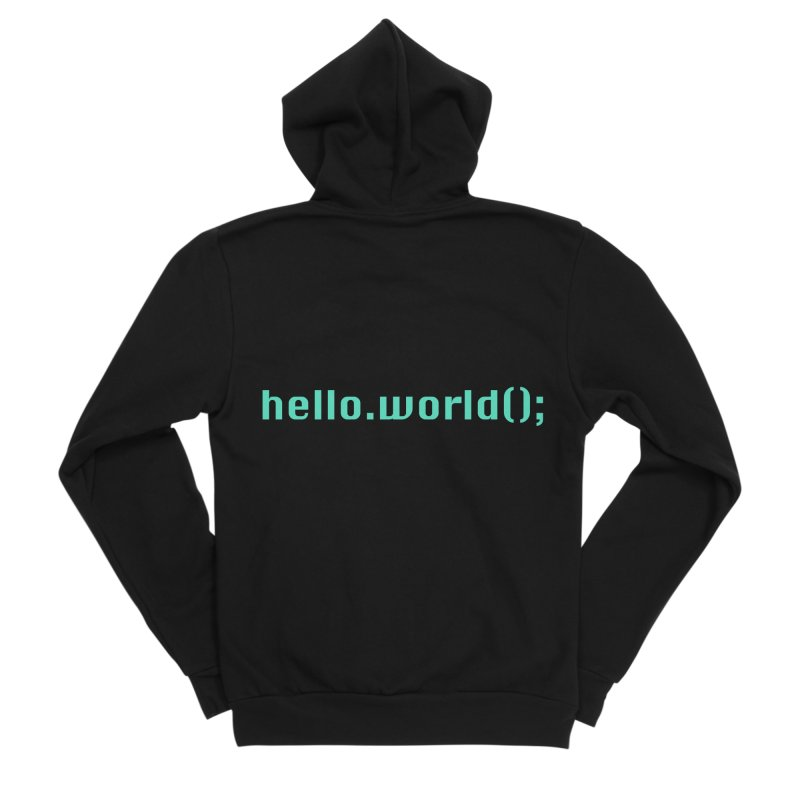 You had me at hello.world(); Men's Sponge Fleece Zip-Up Hoody by Women in Technology Online Store