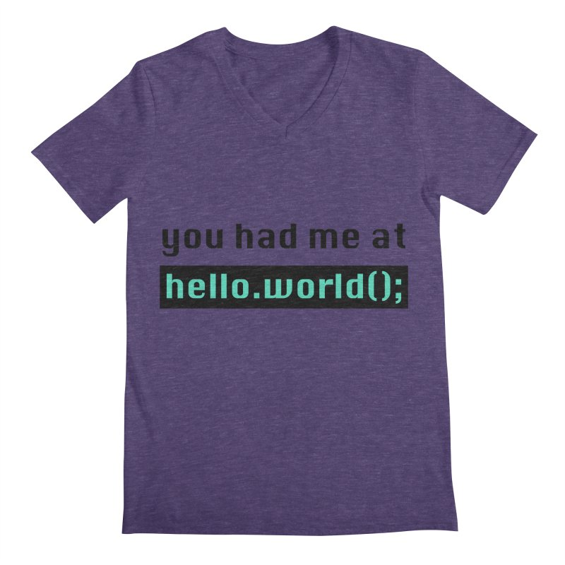 You had me at hello.world(); Men's Regular V-Neck by Women in Technology Online Store