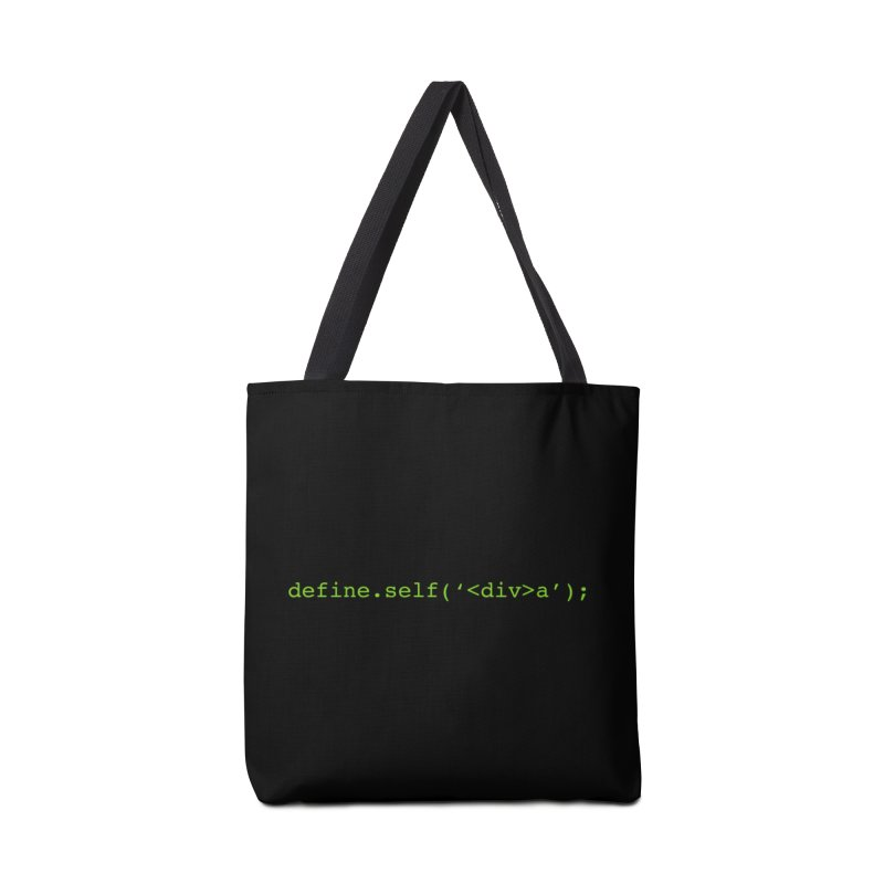 define.self('<div>a'); - A geeky diva Accessories Tote Bag Bag by Women in Technology Online Store