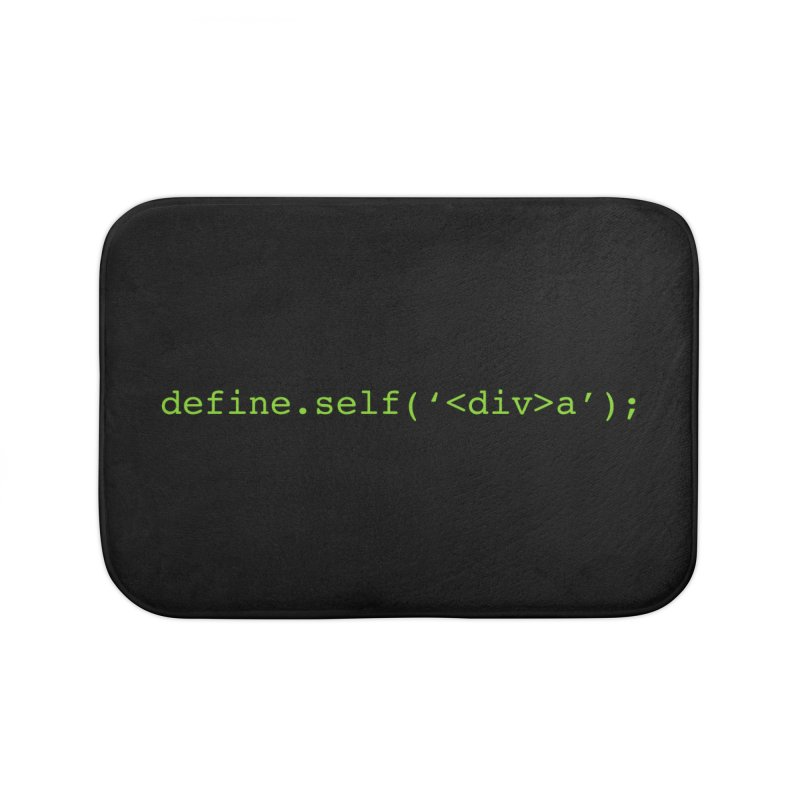 define.self('<div>a'); - A geeky diva Home Bath Mat by Women in Technology Online Store