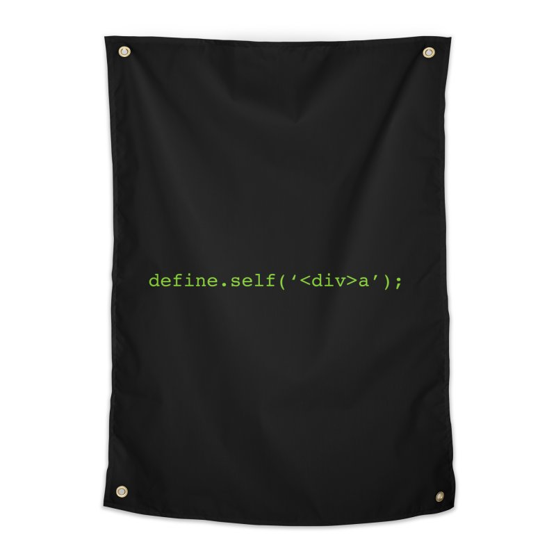 define.self('<div>a'); - A geeky diva Home Tapestry by Women in Technology Online Store