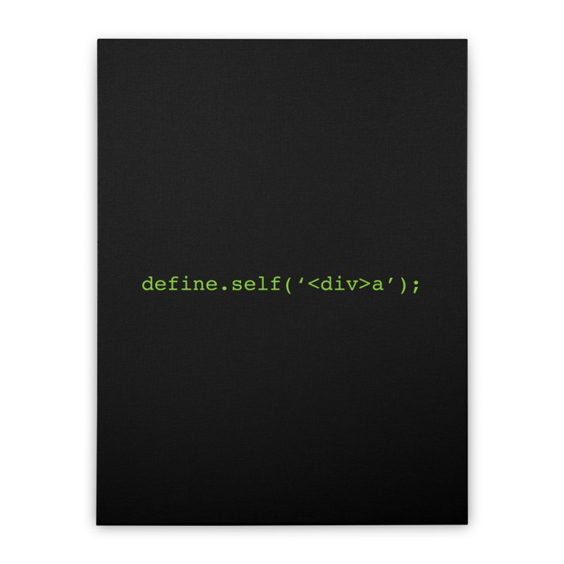 define.self('<div>a'); - A geeky diva Home Stretched Canvas by Women in Technology Online Store