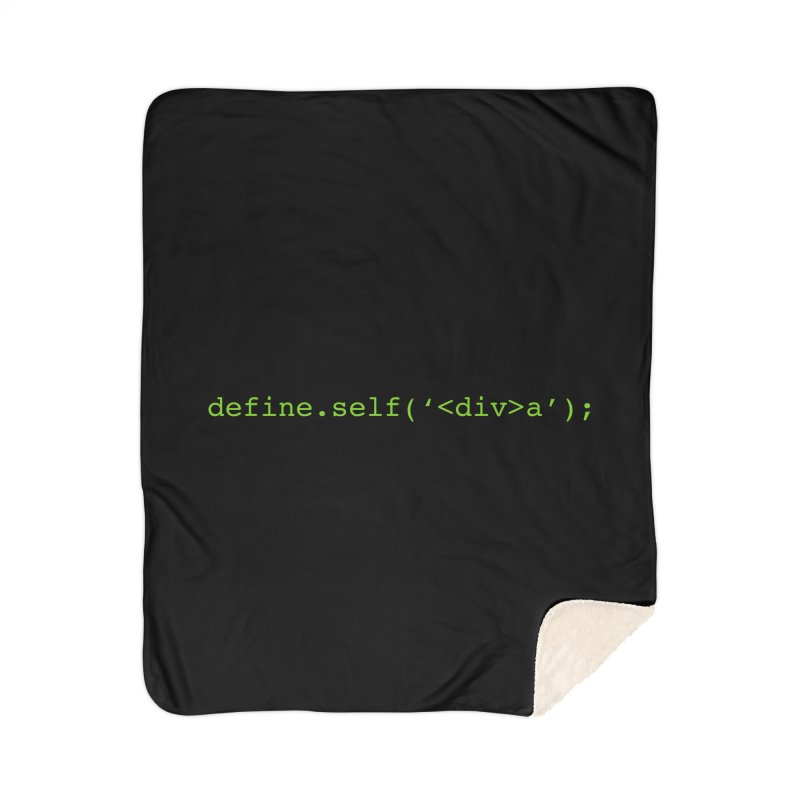 define.self('<div>a'); - A geeky diva Home Sherpa Blanket Blanket by Women in Technology Online Store