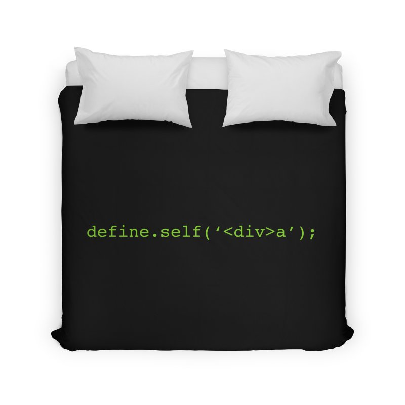 define.self('<div>a'); - A geeky diva Home Duvet by Women in Technology Online Store