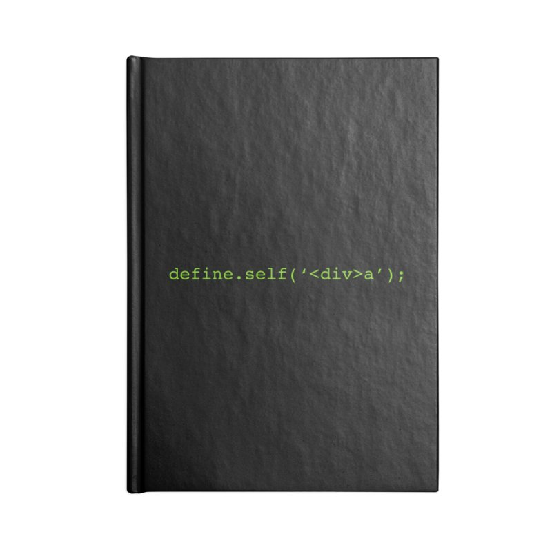 define.self('<div>a'); - A geeky diva Accessories Blank Journal Notebook by Women in Technology Online Store