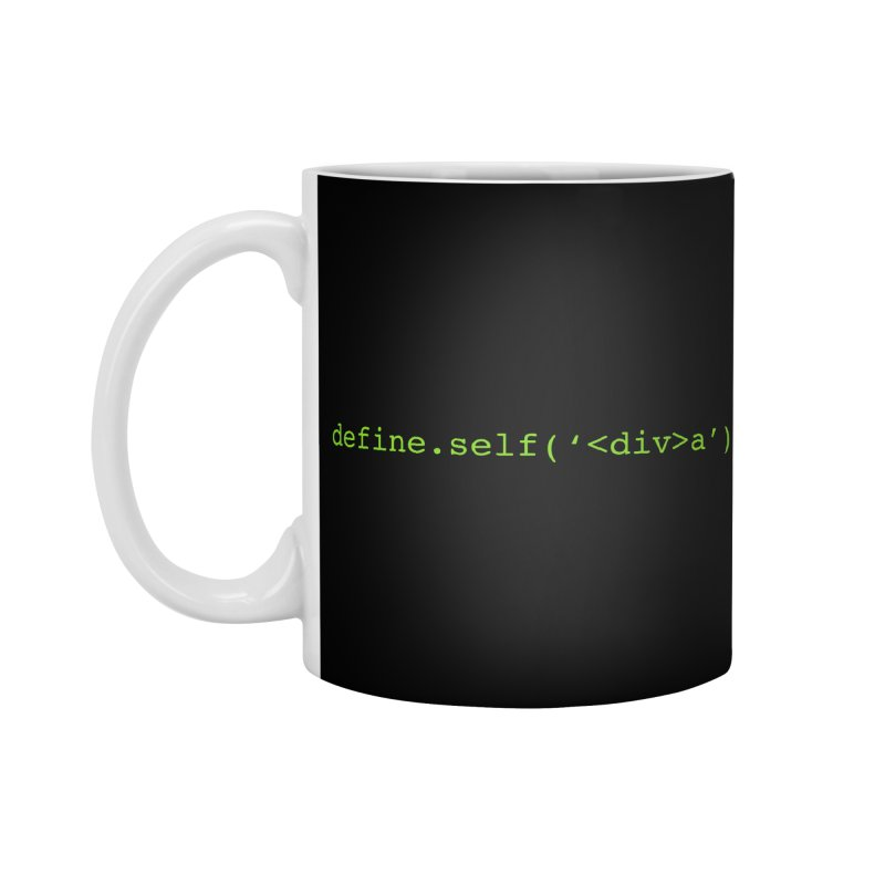 define.self('<div>a'); - A geeky diva Accessories Standard Mug by Women in Technology Online Store