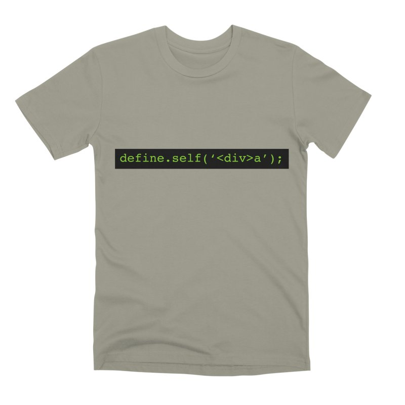 define.self('<div>a'); - A geeky diva Men's Premium T-Shirt by Women in Technology Online Store