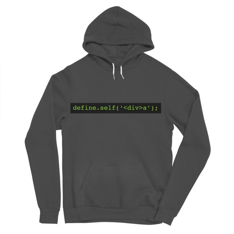 define.self('<div>a'); - A geeky diva Women's Sponge Fleece Pullover Hoody by Women in Technology Online Store