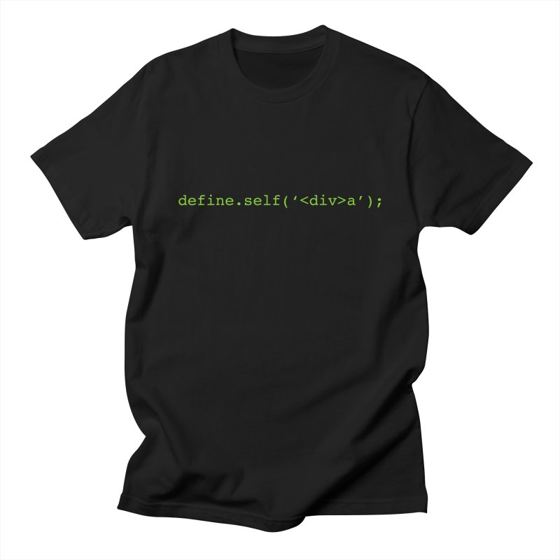 define.self('<div>a'); - A geeky diva Women's T-Shirt by Women in Technology Online Store