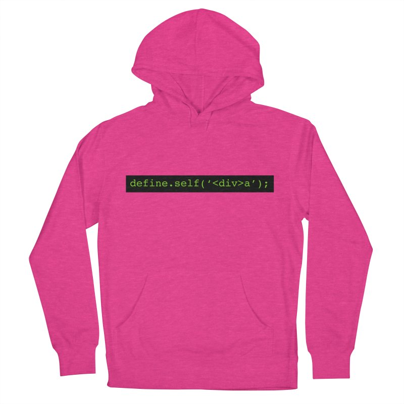 define.self('<div>a'); - A geeky diva Women's French Terry Pullover Hoody by Women in Technology Online Store